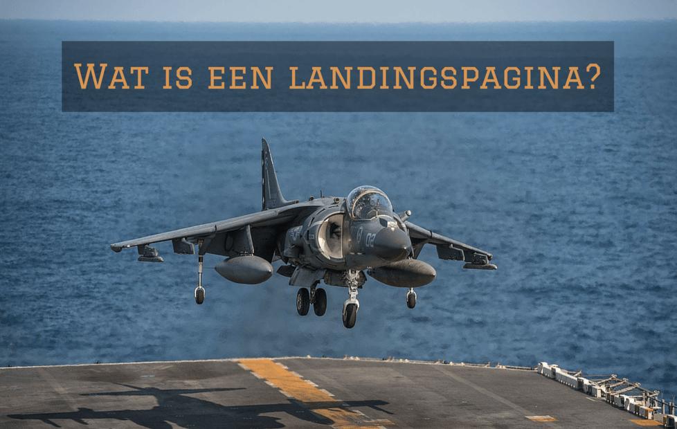 Wat is eigenlijk een landingspagina?