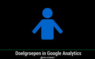 Doelgroepen in Google Analytics
