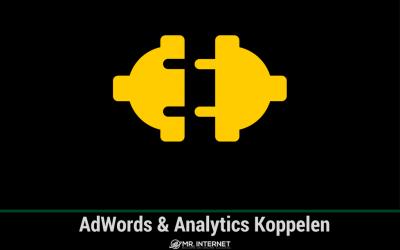 AdWords koppelen met Analytics